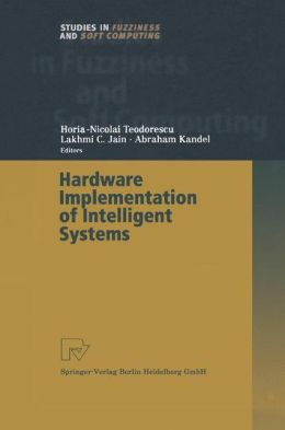 Hardware Implementation of Intelligent Systems