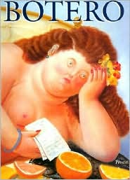 Fernando Botero: Paintings and Drawings