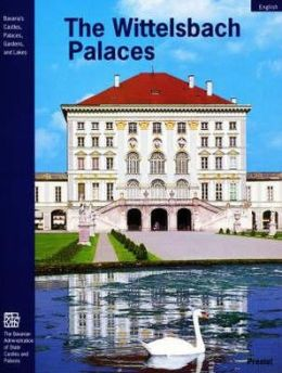 The Wittelsbach Palaces: From Landshut and Hochstdt to Munich