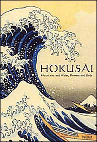Hokusai (Pegasus Library Series): Mountains and Water, Flowers and Birds