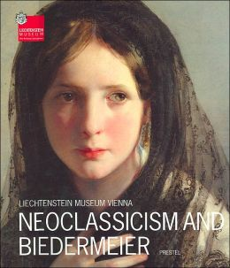 Liechtenstein Museum Vienna: Neoclassicism and Biedermeier(The Princely Collections)