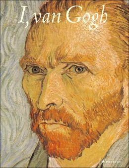 I, Van Gogh