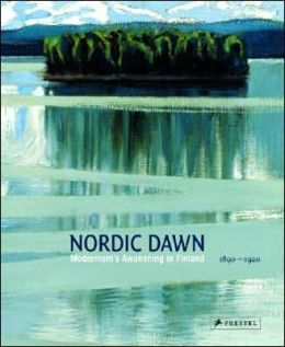 Nordic Dawn: Modernism's Awakening in Finland 1890-1920