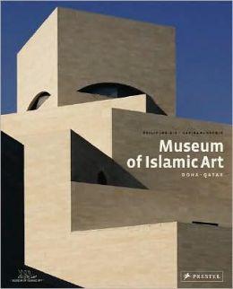 Museum of Islamic Art: Doha, Qatar