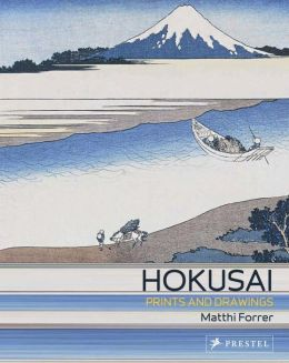 Hokusai: Prints and Drawings