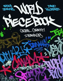 World Piecebook: Global Graffiti Drawings