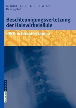 Beschleunigungsverletzung der Halswirbelsäule: HWS-Schleudertrauma