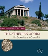Athenian Agora: New Perspectives on an Ancient Site