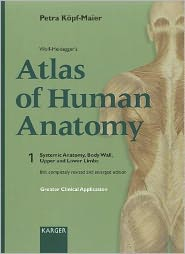 Wolf-Heidegger's Atlas of Human Anatomy: English Nomenclature : Systemic Anatomy, Body Wall, Upper and Lower Limbs