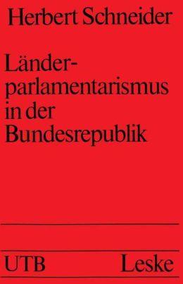 Länderparlamentarismus in der Bundesrepublik