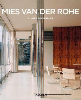 Mies Van Der Rohe: 1886-1969