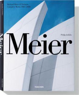 Meier: Richard Meier & Partners, Complete Works 1963-2008