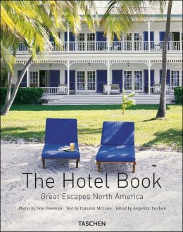 The Hotel Book: Great Escapes North America