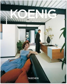Pierre Koenig, 1925-2004: Living with Steel