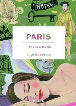 Paris, Hotels and More