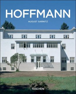 Josef Hoffmann, 1870-1956: In the Realm of Beauty