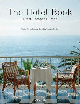 The Hotel Book: Great Escapes Europe