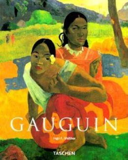 Paul Gauguin: 1848-1903 the Primitive Sophisticate