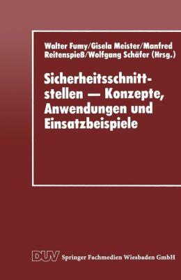 Sicherheitsschnittstellen - Konzepte, Anwendungen und Einsatzbeispiele: Proceedings des Workshops Security Application Programming Interfaces '94 am 17.-18. November 1994 in München
