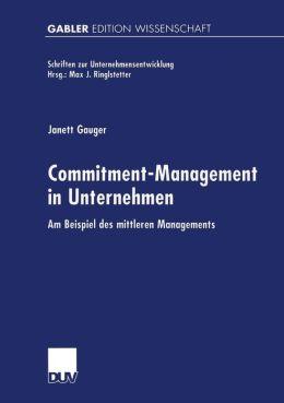 Commitment-Management in Unternehmen: Am Beispiel des mittleren Managements