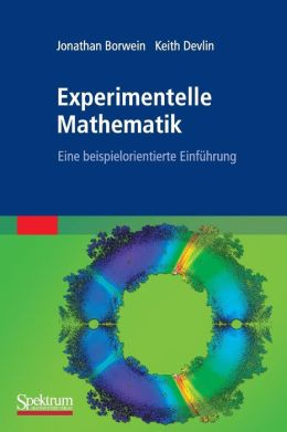 Experimentelle Mathematik: Eine beispielorientierte Einfuhrung