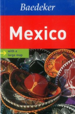 Mexico Baedeker Guide