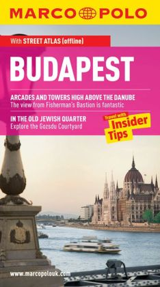 Budapest Marco Polo Travel Guide: The best guide to Budapest's attractions, nightlife, accommodation and much more