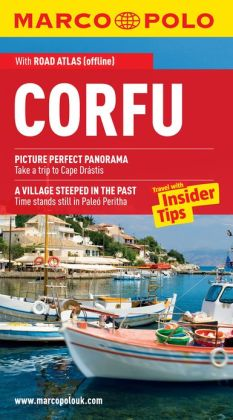 Corfu Marco Polo Travel Guide: The best guide to the Corfu: accomodation, restaurants, attractions and much more