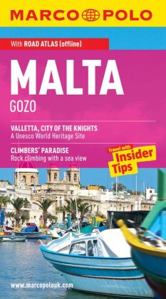 Malta, Gozo Marco Polo Travel Guide: The best guide to Valletta, Mgarr, Vittoriosa and much more