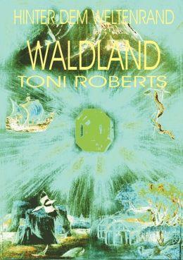 Hinter Dem Weltenrand - Bd. 4 - Waldland