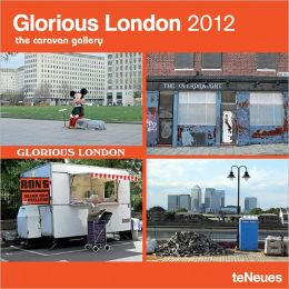 2012 Glorious London Wall Calendar