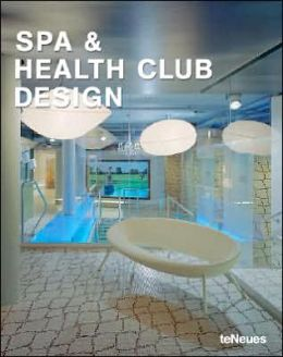 Spa and Health Club Design