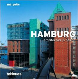 Hamburg: Architecture and Design