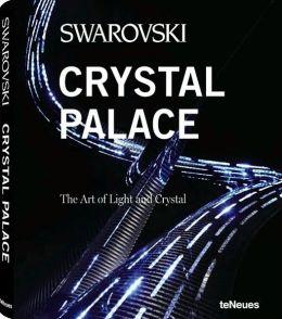 Crystal Palace: Swarovski
