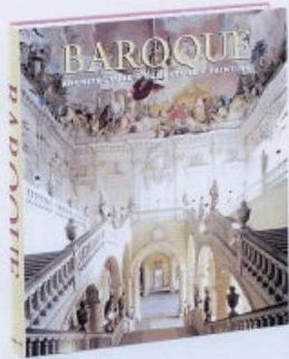 The Baroque: Architecture, Sculpture, Painting