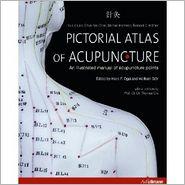 Pictorial Atlas of Acupuncture