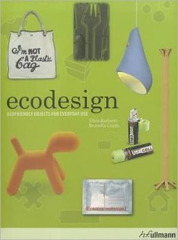 Ecodesign: Ecofriendly Objects for Everyday Use