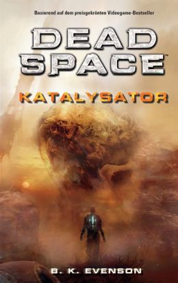 Dead Space Band 2: Katalysator