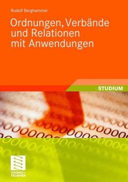 Ordnungen, Verbande und Relationen mit Anwendungen