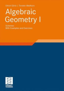 Algebraic Geometry: Part I: Schemes. With Examples and Exercises