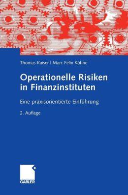 Operationelle Risiken in Finanzinstituten: Eine praxisorientierte Einführung