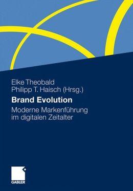Brand Evolution: Moderne Markenführung im digitalen Zeitalter