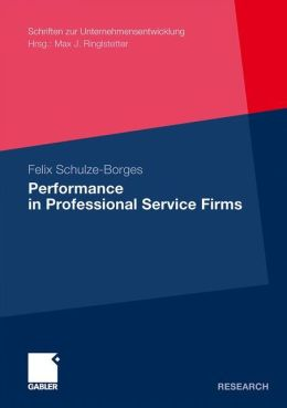 Performance in Professional Service Firms