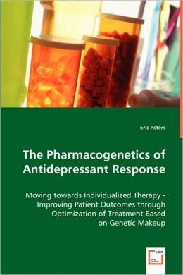 The Pharmacogenetics Of Antidepressant Response