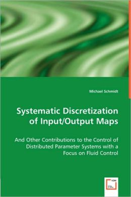 Systematic Discretization Of Input/Output Maps