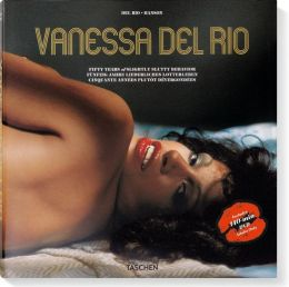 Vanessa Del Rio: Fifth Years of Slightly Slutty Behavior