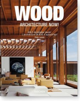 Wood Architecture Now!
