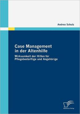 Case Management in der Altenhilfe