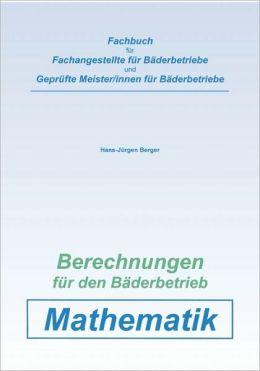 Berechnungen F R Den B Derbetrieb. Mathematik