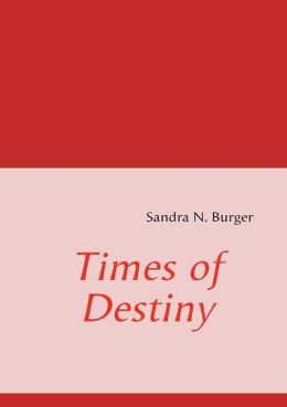 Times Of Destiny